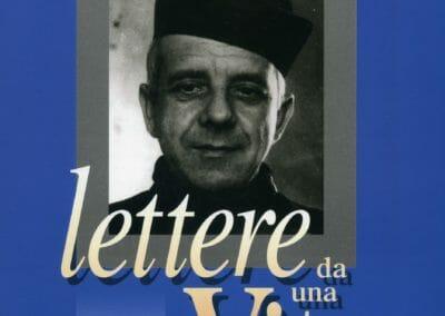 Lettere da una vita (vol 1)