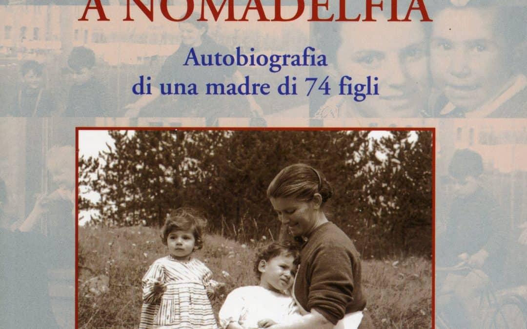 Norina, mamma a Nomadelfia